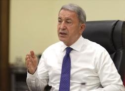 وزير الدفاع التركي: استكمال إجلاء القوات من أفغانستان قريباً